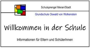 """Read more about the article Willkommen """"OSWALD VON WOLKENSTEIN"""" REGELKASSEN 2021/2022"""