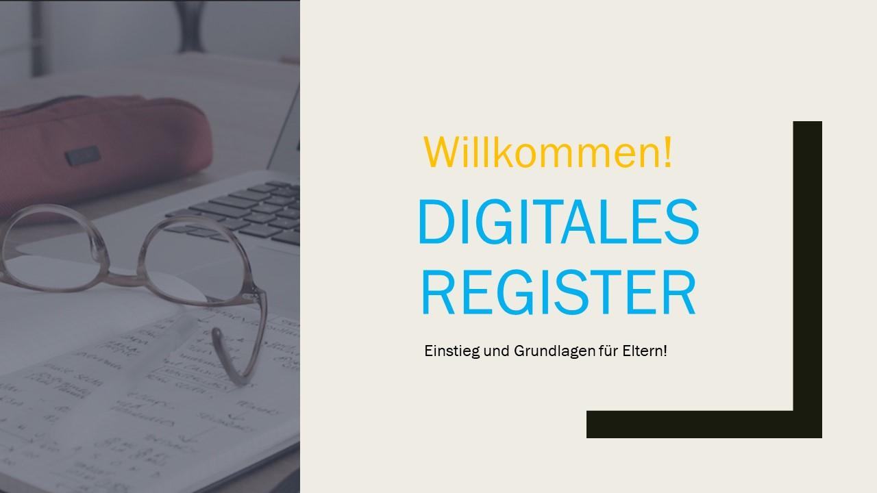 Read more about the article Einführung ins Digitale Register der Eltern